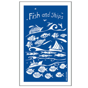 fish and ships tea towel by port and lemon